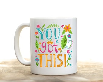 You Got This, Mompreneur, Hustle Coffee Cup, Entrepreneur Gift, Entrepreneur Mug, Mompreneur Mug, Inspirational Quote, Motivational Mug