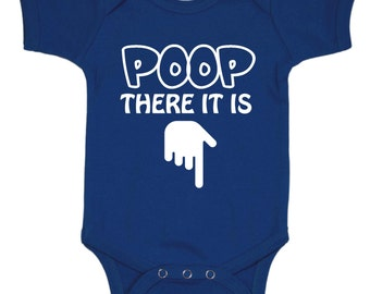 Baby Boy Newborn Outfit, Poop There It Is Baby Shirt, Baby Girl Newborn Clothes, Newborn Baby Boy Bodysuit, Funny Baby Boy Clothes Newborn