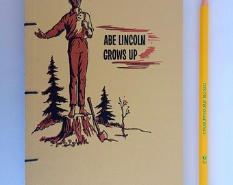 Handbound Sketchbook Notebook, Salvaged Covers from Abe Lincoln Grows Up