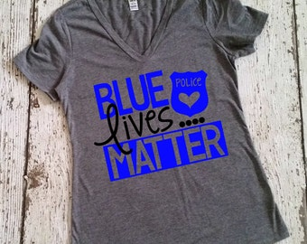 Blue Lives Matter Shirt - Back The Blue Shirt - Thin Blue Line Shirt - Women's Tops - Gifts For Police Wife - Police Mom - Support Police