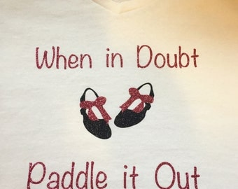 Paddle it Out- Tap Shirt