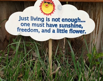Sunshine, Freedom, and Flower garden sign