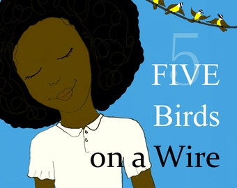 Paperback - Five Birds on a Wire by Melanie Charlene (Children's Book) - Signed by Author with Personalized Message