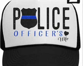 Police Officers Wife Trucker Hat with Badge Blue Line