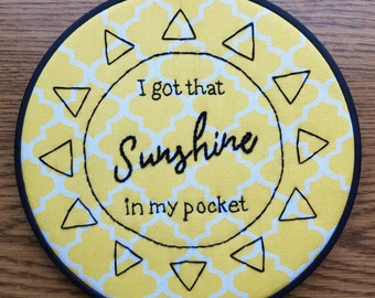 "6"" Sunshine in my Pocket Hoop Art Hand Embroidery Wall Decor"