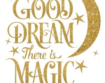 In Every Good Dream There is Magic Adhesive Stencil - Nursery Stencil
