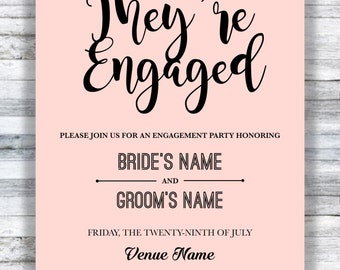 They're Engaged - Engagement Party Invitation - Printable