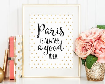 Audrey Hepburn Quote, Paris is Always a Good Idea, Quote Prints, Home Wall Decor, Quote Art, Motivational Print, Inspirational Quote