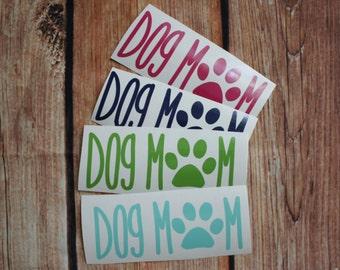 Dog Mom Decal   Sticker   Doggy Mommy