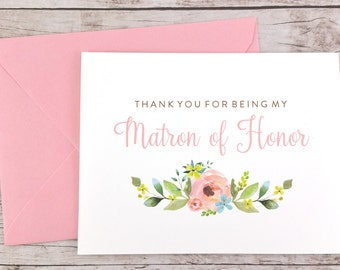 Thank You For Being My Matron of Honor Card, Floral Wedding Card, Matron of Honor Gift, Bridal Party Card - (FPS0013)
