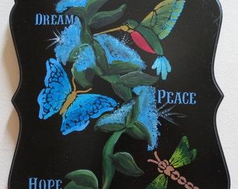 Dream, peace and hope