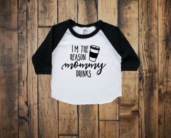 momlife - the reason mom drinks - starbucks shirt - funny toddler shirt - mommy and me - coffee tshirt - cute toddler raglan - unisex shirt