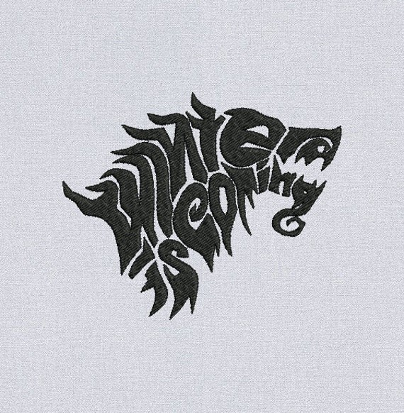 Winter is coming - game of thrones - machine embroidery design