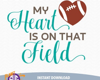 FOOTBALL, My heart is on that field SVG design, Silhouette Studio Files, CriCut Files, Screen printing 25-P