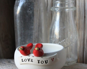 Love You Bird Bowl - Ring Dish - 3 to 5 Weeks for Delivery