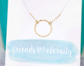 Best Friend Necklace, Friendship Necklace, Hammered Gold Circle, Gold Eternity Necklace, Friend Gift, Minimal Simple Necklace, 14k gold fill