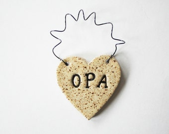Opa Heart Ornament, ceramic clay, personalized, handmade, ready to mail