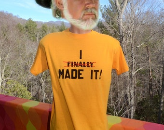 70s vintage t-shirt i FINALLY made it funny flock letters Large XL wtf 80s tee soft success