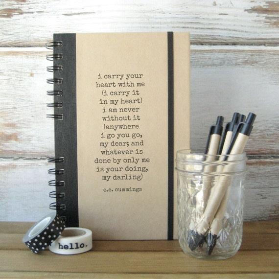 Journal, Notebook, Gift for Couples, Engagement Gift, I Carry Your Heart, ee cummings EH1