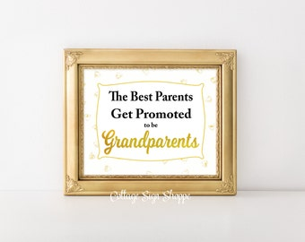 The Best Parents, Pregnancy Announcements, New Grandparents Gifts, Gifts for New Grandparents, New Grandparent Gifts,Instant Download