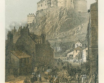 Edinburgh Castle from the Grassmarket, Scotland, Reproduction Antique Engraving, 1840's, Chromolithograph, Drawing W. L. Leitch