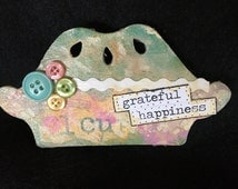 Handmade Pie Magnet-Mixed Media Spring Collage Art Magnet-Happy Mothers Day-Hand Painted Embellished Magnet-Kitchen Gift Magnet-Womens Gift