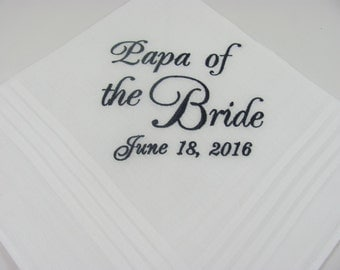 Papa of the Bride - Embroidered Handkerchief - Wedding Gift - Simply Sweet Hankies