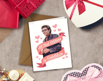 Jeff Goldblum LOVE Funny Valentine Birthday Any Occasion Card