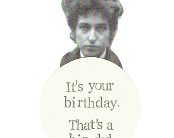A Big Dyl Birthday Card | Funny Bob Dylan Humor Folk Music Pun Vintage Hipster Men Dad Weird Cool Sarcastic Indie Musician