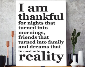 I Am Thankful For… Inspiring Motivational Life Quote. Large A2: 42x59.4 cm, luxury poster print.