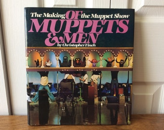 The Making of the Muppet Show: Of Muppets & Men Book