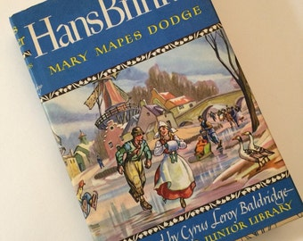 Vintage Book  Hans Brinker or The Silver Skates an Illustrated Junior Library Book