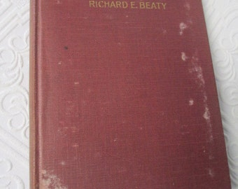 THE MOUNTAIN ANGELS by Richard E. Beaty - 1928 Distressed Antique Hardback