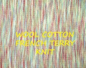 1/2 YARD, Multicolor Wool, French Terry Knit, Fashion or Craft Fabric, Heavy Weight, Cotton Blend, B33