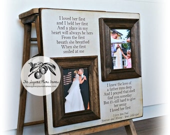 Daughter to Father Gift, Father of the Bride Gift, I Loved Her First and I Held Her First, Father of the Bride Picture Frame, Dad Gift 16x16