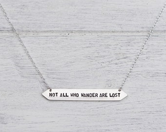 Not All Who Wander Are Lost Sterling Silver or Brass Necklace - Can Be Personalised Custom Necklace