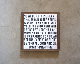 2 Corinthians 4:16-17 So We Do Not Lose Heart, Handmade Wood Sign, Christian Sign, Bible Scripture Sign