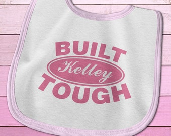Ford Baby Clothes, Built Ford Tough Custom Baby Bib, Ford Baby Bib, Featuring your Last Name