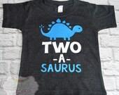 "2nd Birthday Shirt // Baby Boy or Girl ""Two-a-saurus"" Dinosaur Birthday - Made To Order"
