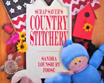 Scrap Saver's Country Stitchery, by Sandra Lounsbury Foose, Vintage 1993