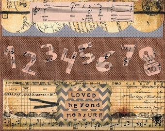 Music Notes | Loved | Beyond Measure | Affirmation | Inspirational Print | Mixed Media Print | Collage