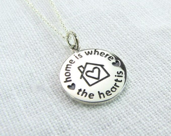 Home is Where the Heart Is Necklace - Mom Jewelry - Home Charm Necklace - Home is Where I'm with You