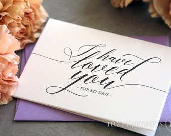 Wedding Card to Your Bride or Groom - I Have Loved You for # Days Love Card Perfect for Wedding, Valentine's Day or Anniversary - CS13