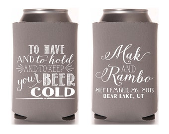 Wedding Favors, To Have and To Hold To Keep Your Beer Cold, Personalized Bridal Shower Favors, Wedding Gifts, Have Hold Bridal Favors, 1212