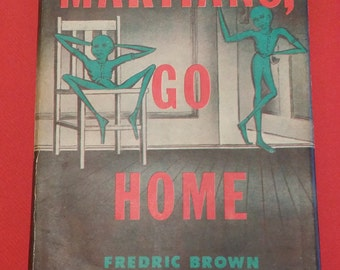 Martians Go Home Fredric Brown 1955 Dutton Hardback with Dust Jacket Book Club Edition