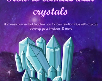 Connecting with Crystals Class