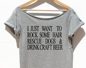 Rock Some Hair Rescue Dogs Drink Craft Beer off the shoulder Hair Stylist Barber Shirt women top Hairdresser Gift!
