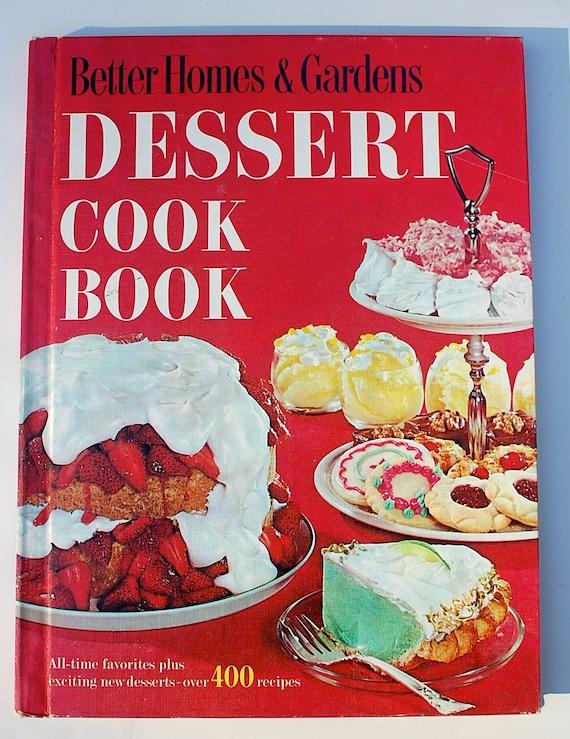 Better homes gardens dessert cookbook 1960 vintage - Vintage better homes and gardens cookbook ...