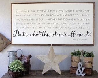 That's What This Storm's All About, Large Wood Sign, Rustic Home Decor, Wall Art, Large Signs
