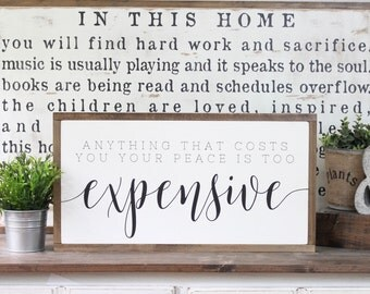 Anything That Cost You Your Peace, Wood Sign, Wood Wall Art, Framed Wall Art, Hand Painted Wood Sign, Rustic Wood Sign
